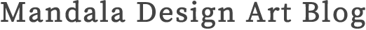 Mandala Design ArtBlog | マンダラデザインアートブログ